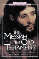 Messiah in the Old Testament, The