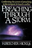Preaching Through a Storm