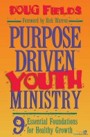 Purpose-Driven� Youth Ministry