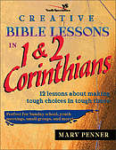 Creative Bible Lessons in 1 & 2 Corinthians