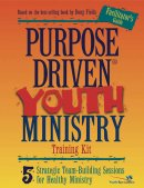 Purpose Driven Youth Ministry Training Kit Leaders Guide