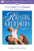 Raising Great Kids for Parents of Preschoolers Participant's Guide