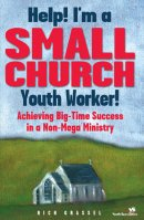 Help! I'm a Small Church Youth Worker!