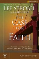 The Case for Faith Participant's Guide