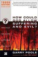 How Could God Allow Suffering and Evil?