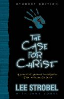 The Case for Christ Student Edition