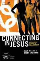 Connecting in Jesus, Participant's Guide
