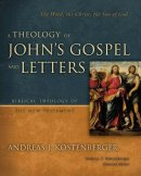 Theology Of Johns Gospel And Letters Hb