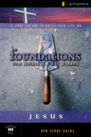 Jesus: Foundations vol. 3,  Participant's Guide