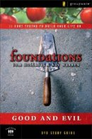 Foundations Good and Evil Study Guide