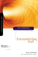 Psalms Vol 1  Encountering God