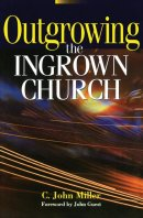 Outgrowing the Ingrown Church