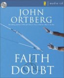 Faith and Doubt Unabridged Audio CD