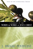 Harmony of the Words & Works of Jesus Christ, A