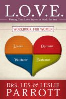 L.O.V.E.. Workbook for Women