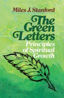 The Green Letters: Principles of Spiritual Growth