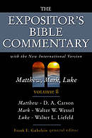 Matthew, Mark, Luke : Vol 8 : Expositor's Bible Commentary