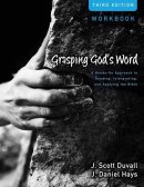 Grasping Gods Word Workbook Pb