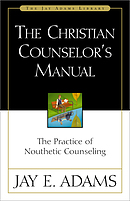 Christian Counselor's Manual, The