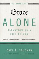 Grace Alone: Salvation as a Gift of God