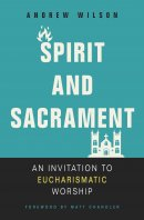 Spirit and Sacrament