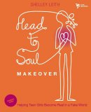Head-to-soul Makeover Leader's Guide