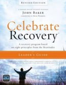 Celebrate Recovery Rev Ed Leaders Guide
