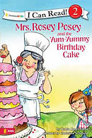 Mrs Rosey Posey and the Yum Yummy Birthday Cake