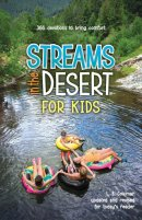 Streams In The Desert For Kids Pb
