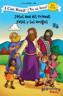 Jesus and His Friends/Jesus Y Sus Amigos