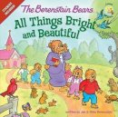 Berenstain Bears All Things Bright And Beautiful