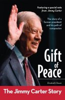 Gift Of Peace The Jimmy Carter Story Pb