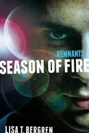 Remnants: Season of Fire