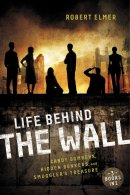 Life Behind the Wall