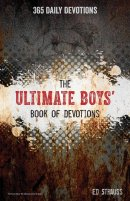 The Ultimate Boys' Book of Devotions