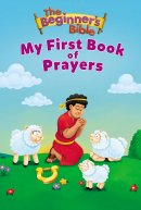 The Beginner's Bible My First Book of Prayers
