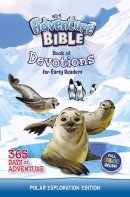 NIRV Adventure Bible Book of Devotions for Early Readers: Polar Exploration Edition: 365 Days of Adventure