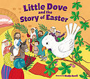 Little Dove and the Story of Easter