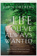 The Life You've Always Wanted DVD & Participant's Guide