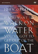 If You Want to Walk on Water, You've Got to Get Out of the Boat: DVD