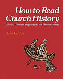 How to Read Church History : V. 1. From the Beginnings to the Fifteenth Century