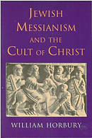 JEWISH MESSIANISM & CULT OF CHRIST