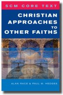 SCM Core Text: Christian Approaches to Other Faiths