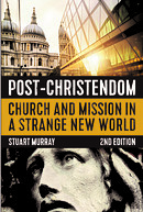 Post-Christendom, 2nd Edition: Church and Mission in a Strange New World