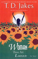 Woman Thou Art Loosed The Novel Pb