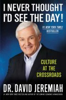 I Never Thought I\'d See the Day!: Culture at the Crossroads
