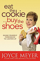Eat the Cookie ... Buy the Shoes