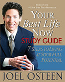 Your Best Life Now Study Guide: 7 Steps to Living at Your Full Potential