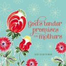 Gods Tender Promises For Mothers Pb