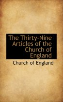 The Thirty-Nine Articles of the Church of England